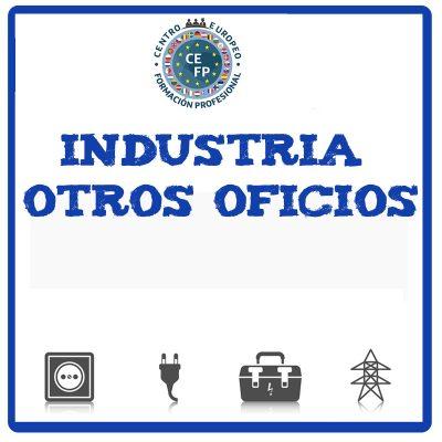 SECTOR INDUSTRIA Y OTROS OFICIOS